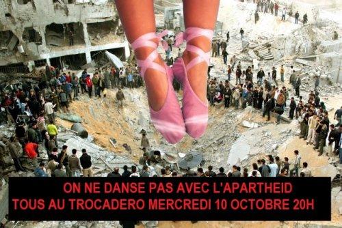 On ne danse pas avec l'apartheid !  Manifestation mercredi prochain 10 octobre à 20H Place du Trocadéro à Paris