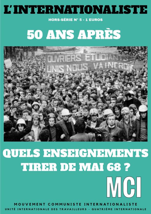 L'Internationaliste hors-série n°5 – 50 ans après, quels enseignements tirer de Mai 68 ?